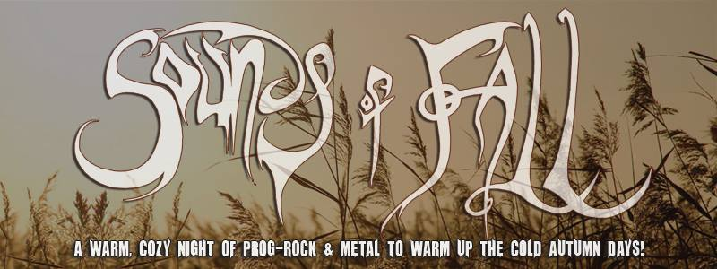 Sounds Of Fall 2014 - A new progrock and progmetal festival