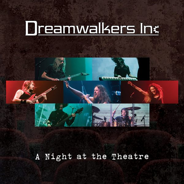 Dreamwalkers Inc - A Night At The Theatre