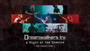 Dreamwalkers Inc - A Night at the Theatre - Thumbnail