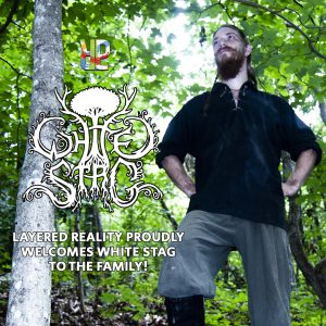 White Stag signs with Layered Reality Productions